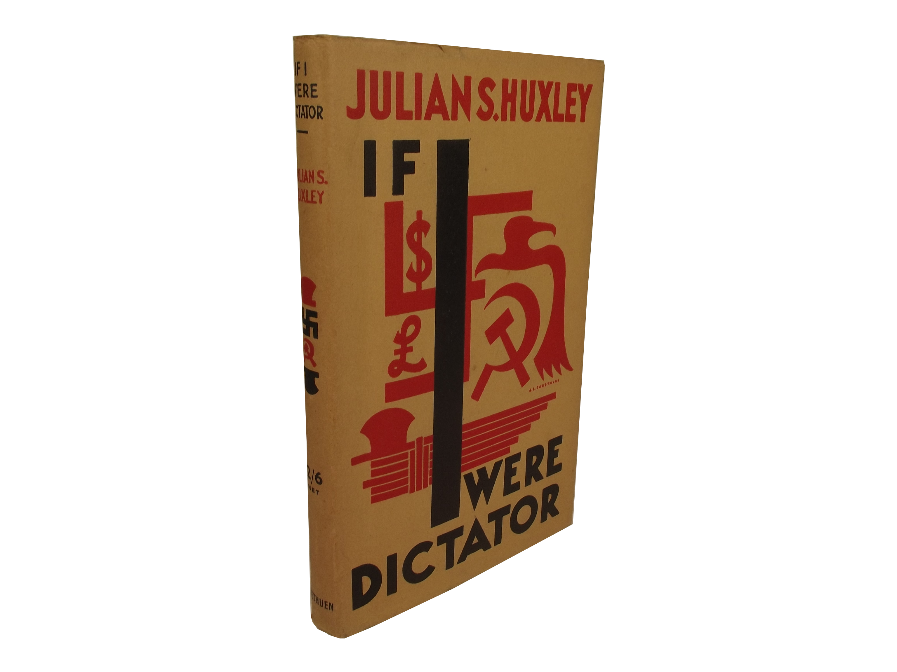 Huxley's If I Were Dictator book