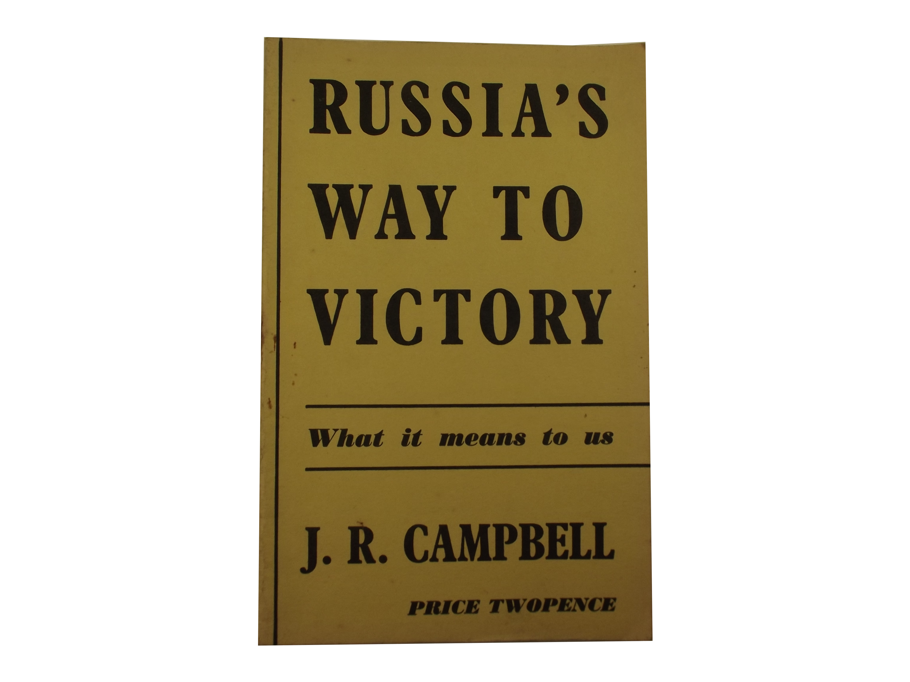 Campbell Russia's Way to Victory pamphlet
