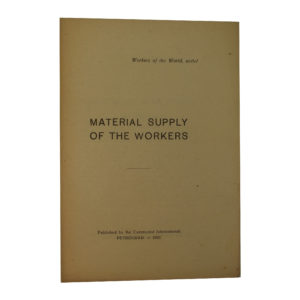 Material Supply of the Workers