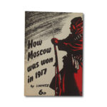 How Moscow Was Won in 1917