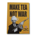 Make Tea Not War